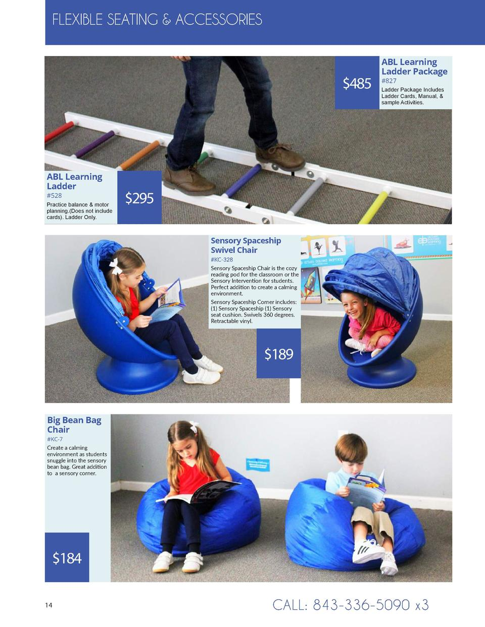 FLEXIBLEFLEXIBLE SEATINGSEATING   ACCESSORIES   ACCESSORIES   485  ABL Learning Ladder  528  Practice balance   motor plan...