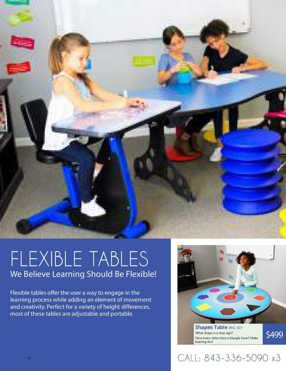FLEXIBLE TABLES  We Believe Learning Should Be Flexible  Flexible tables offer the user a way to engage in the learning pr...