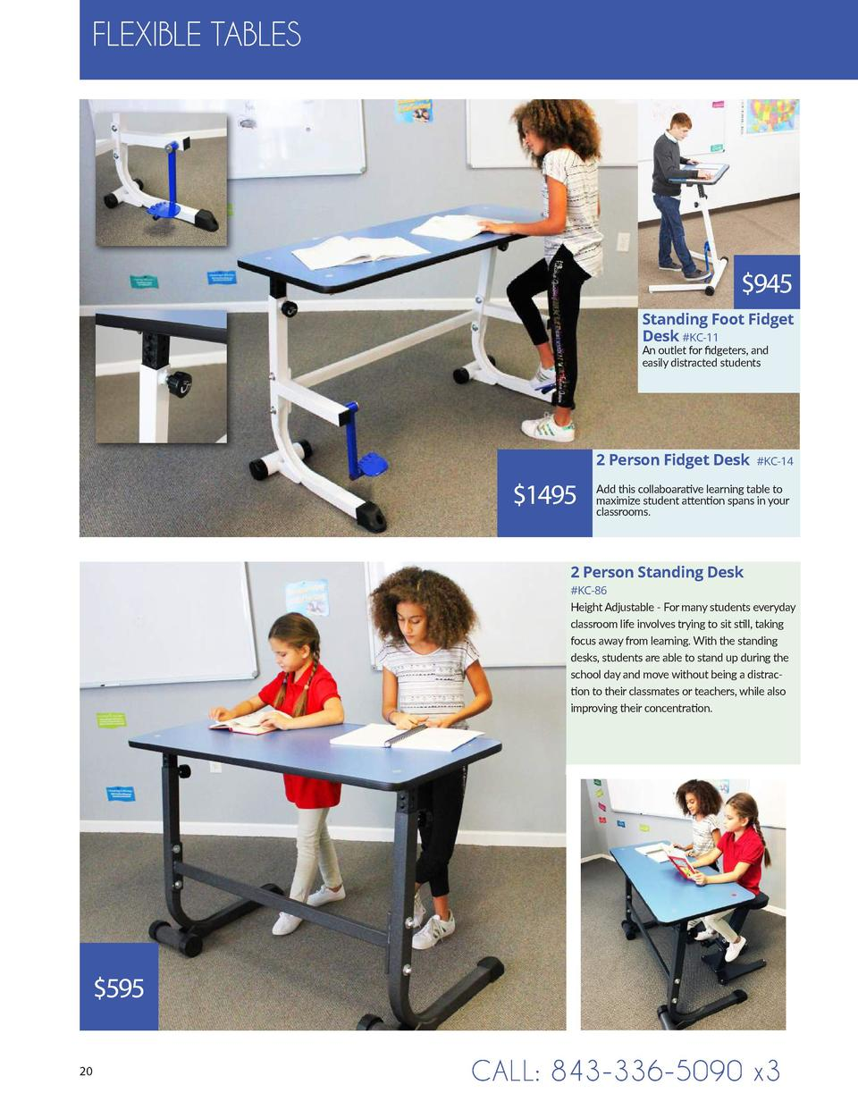 FLEXIBLE TABLES   945 Standing Foot Fidget Desk  KC-11 An outlet for fidgeters, and easily distracted students  2 Person F...