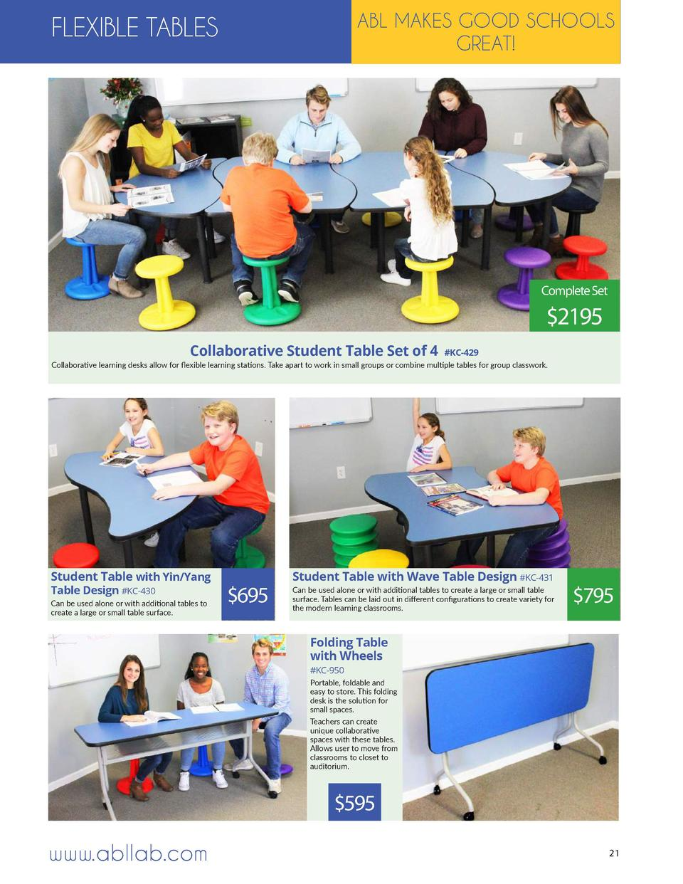 ABL MAKES GOOD SCHOOLS GREAT   FLEXIBLE TABLES  Complete Set   2195 Collaborative Student Table Set of 4   KC-429  Collabo...