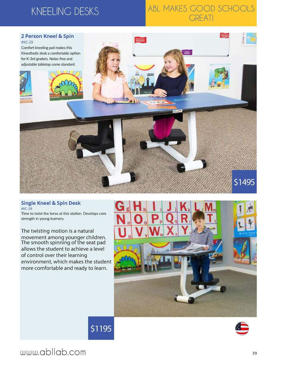 KNEELING DESKS  ABL MAKES GOOD SCHOOLS GREAT   2 Person Kneel   Spin  KC-29 Comfort kneeling pad makes this Kinesthetic de...