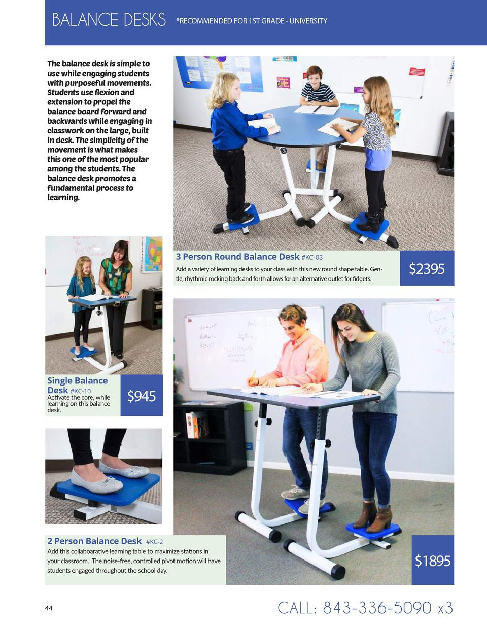 BALANCE DESKS   RECOMMENDED FOR 1ST GRADE - UNIVERSITY  The balance desk is simple to use while engaging students with pur...