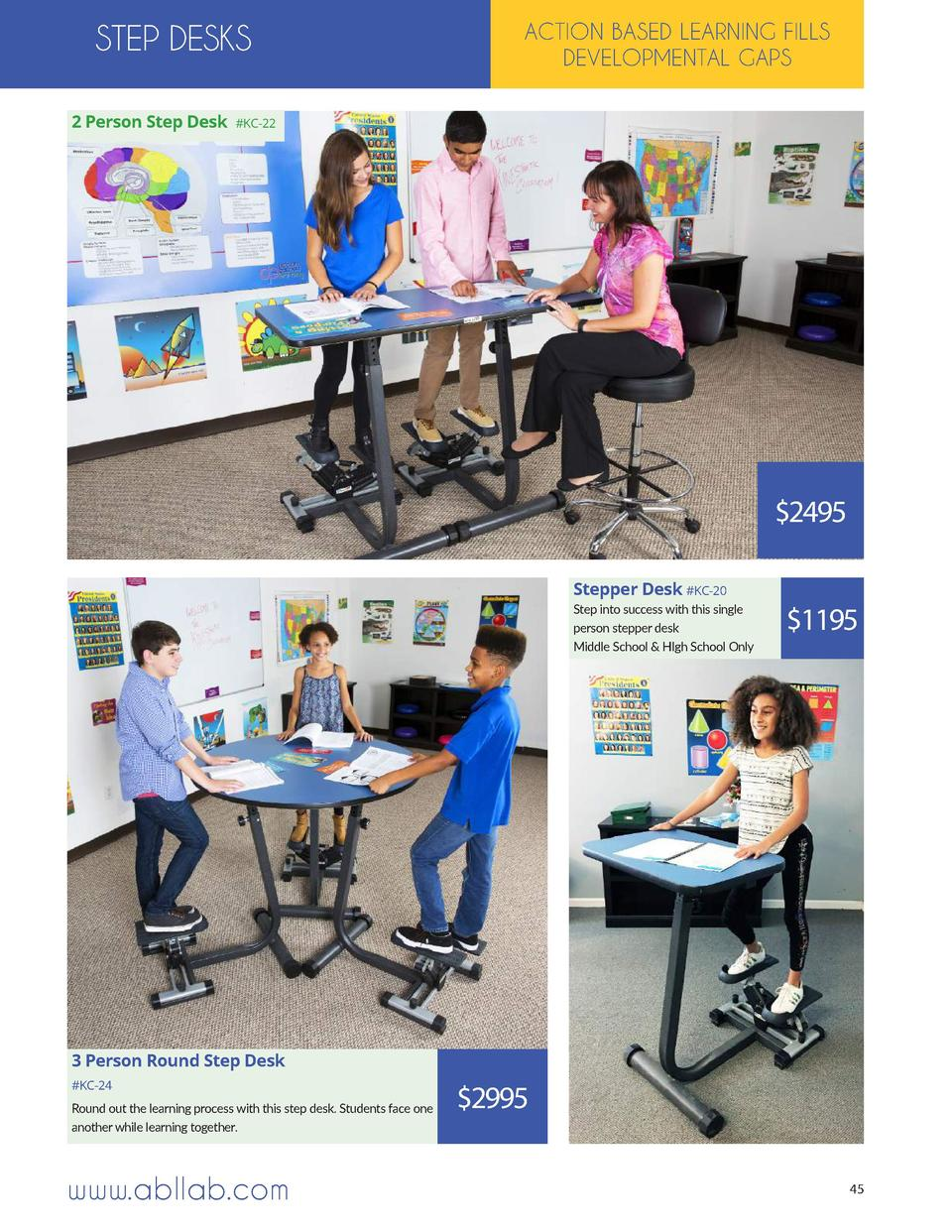STEP DESKS 2 Person Step Desk  ACTION BASED LEARNING FILLS DEVELOPMENTAL GAPS   KC-22   2495 Stepper Desk  KC-20 Step into...