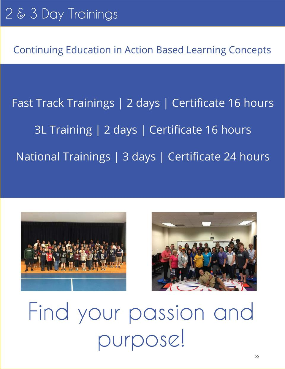 2   3 Day Trainings Continuing Education in Action Based Learning Concepts  Fast Track Trainings   2 days   Certificate 16...