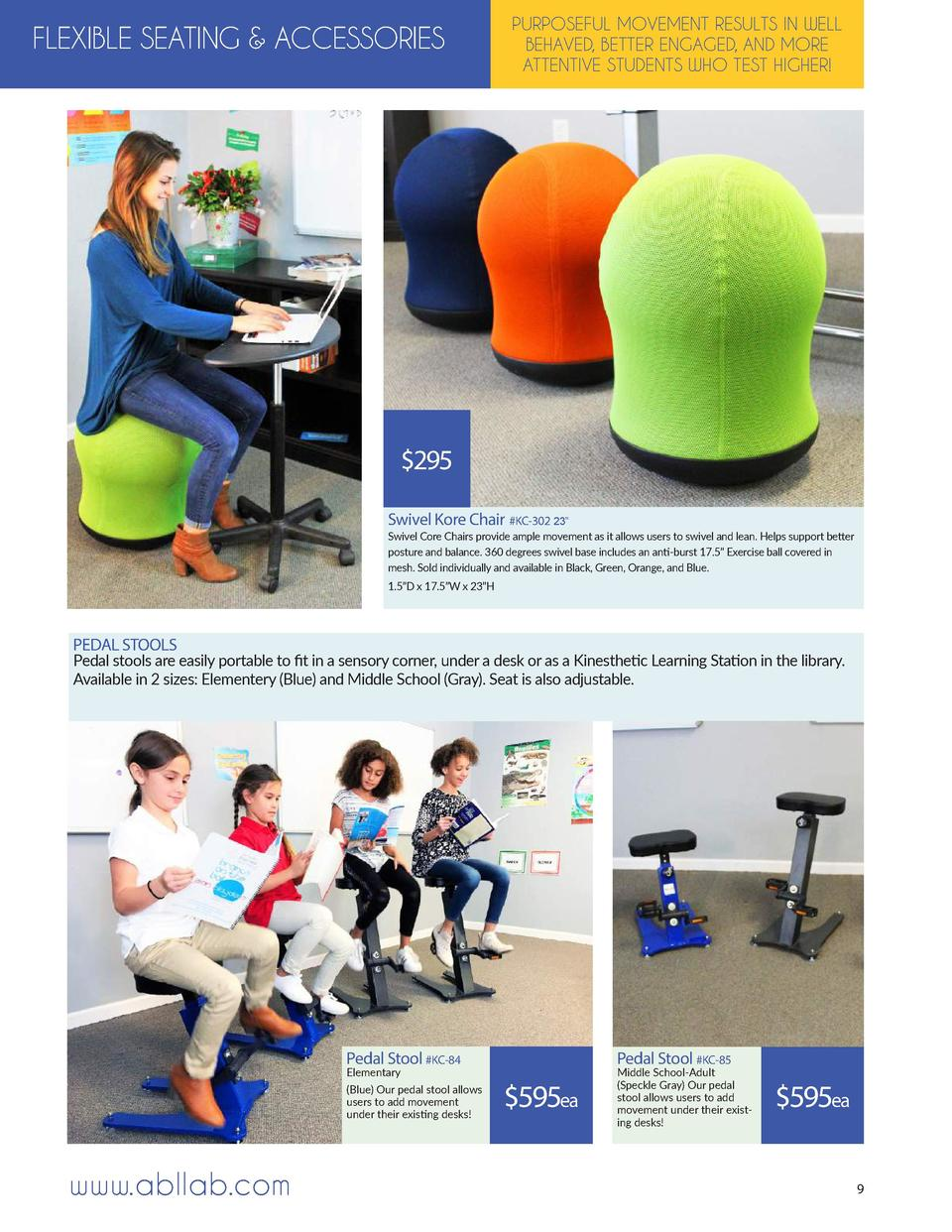 FLEXIBLE SEATING   ACCESSORIES  PURPOSEFUL MOVEMENT RESULTS IN WELL BEHAVED, BETTER ENGAGED, AND MORE ATTENTIVE STUDENTS W...
