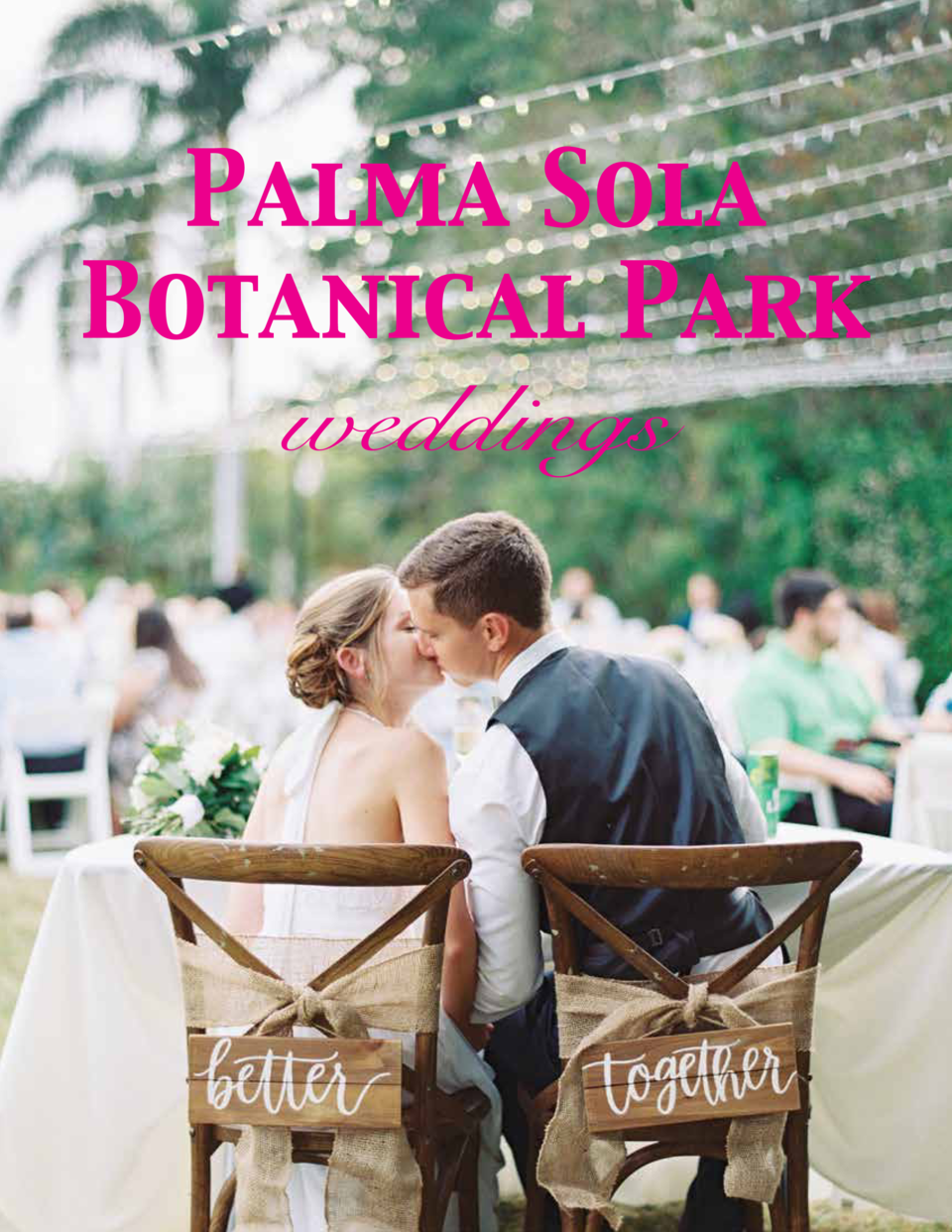 Palma Sola Botanical Park weddings
