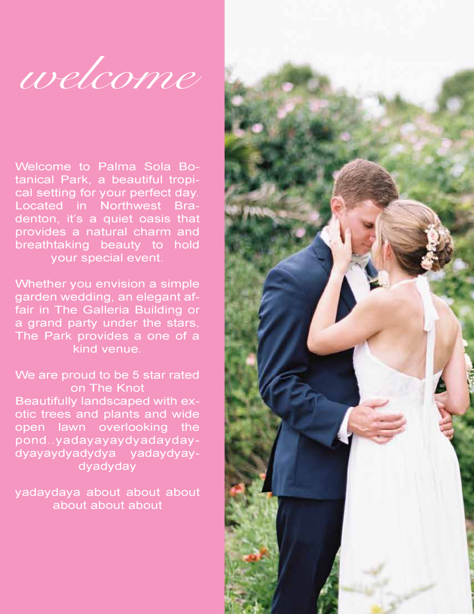 welcome Welcome to Palma Sola Botanical Park, a beautiful tropical setting for your perfect day. Located in Northwest Brad...