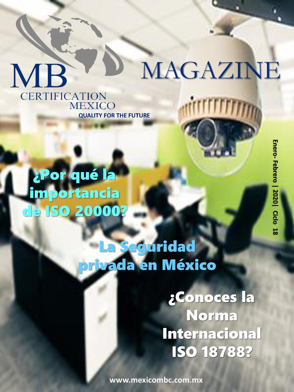 MAGAZINE QUALITY FOR THE FUTURE  Enero- Febrero   2020  Ciclo 18    Por qu   la importancia de ISO 20000   La Seguridad pr...