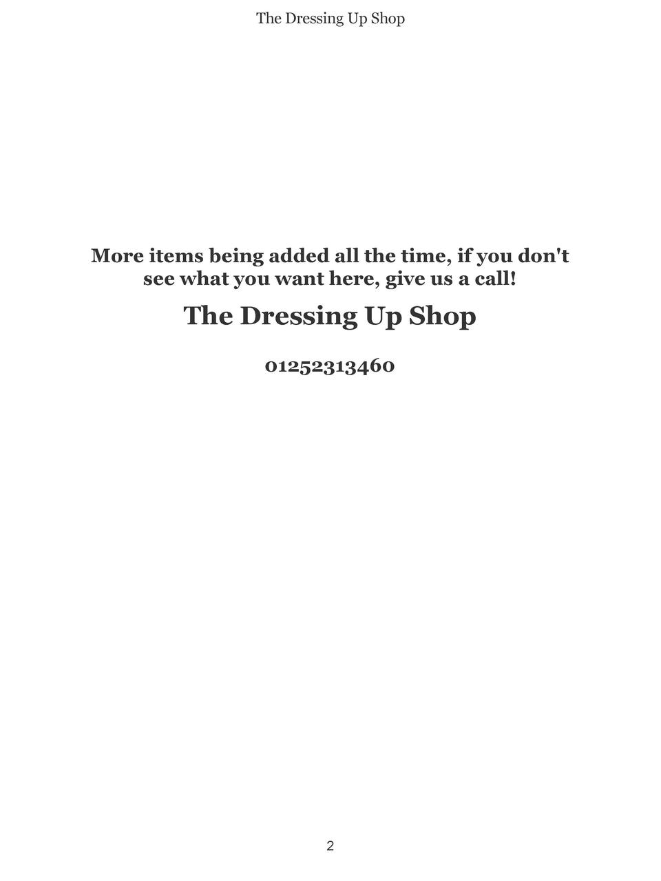 The Dressing Up Shop  More items being added all the time, if you don t see what you want here, give us a call   The Dress...