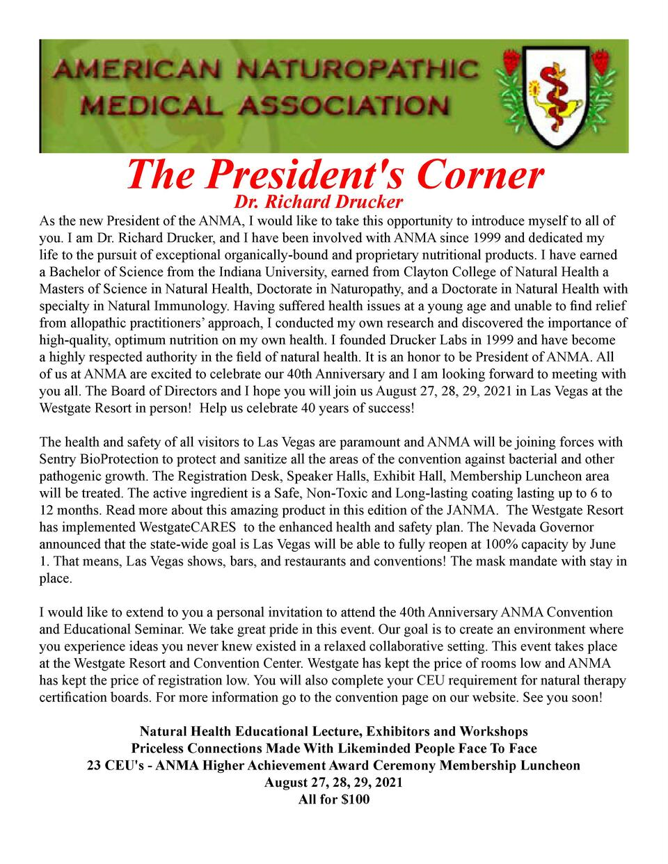 The President s Corner Dr. Richard Drucker    As the new President of the ANMA, I would like to take this opportunity to i...