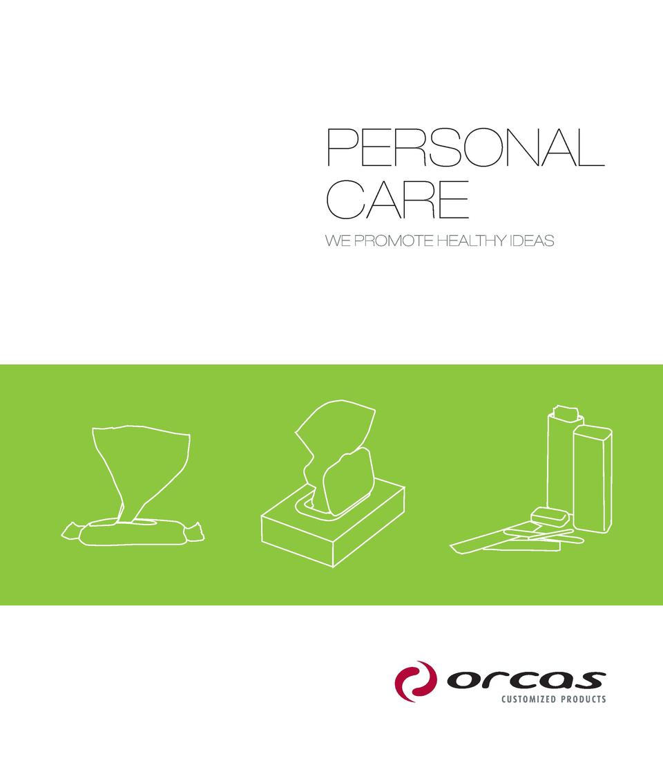 PERSONAL CARE WE PROMOTE HEALTHY IDEAS