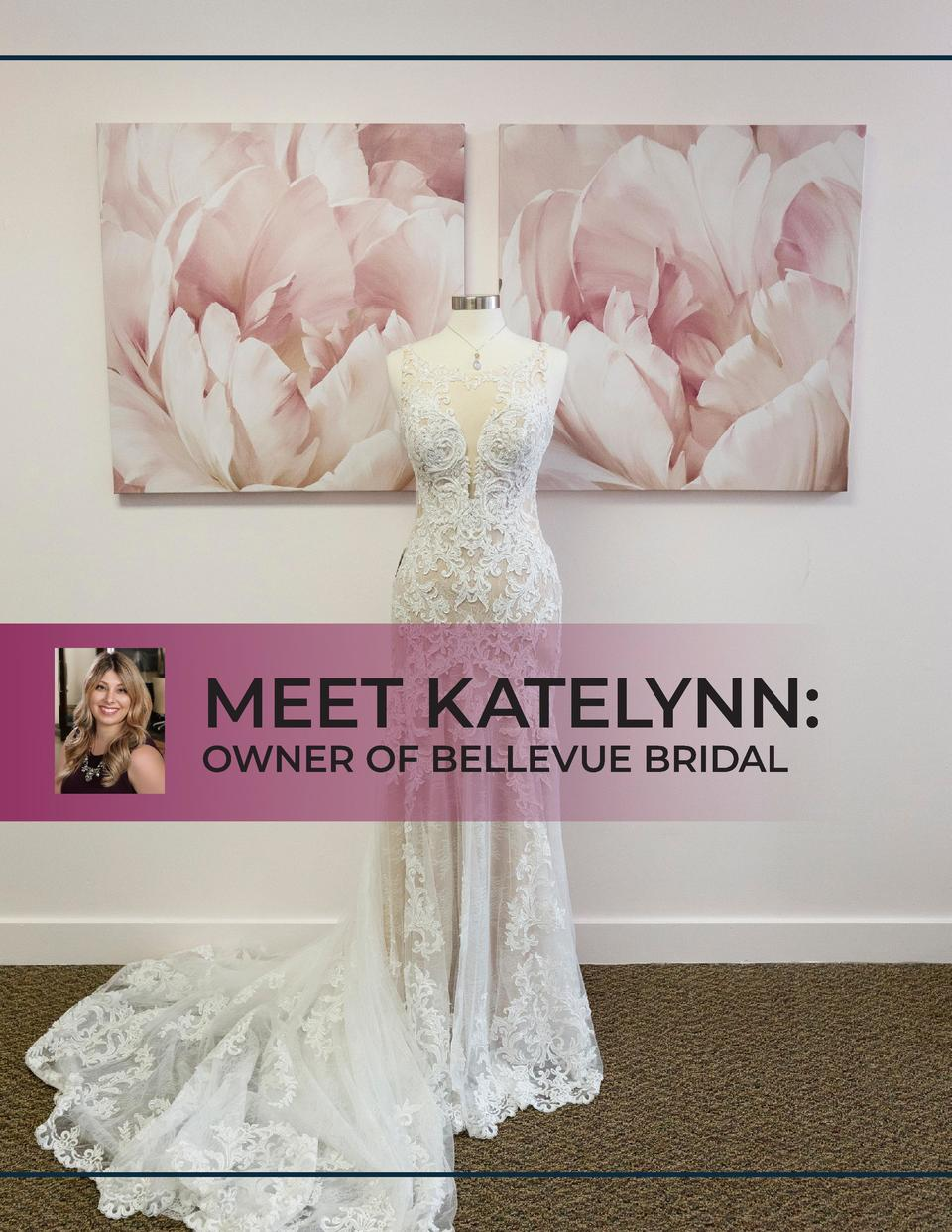 MEET KATELYNN  OWNER OF BELLEVUE BRIDAL