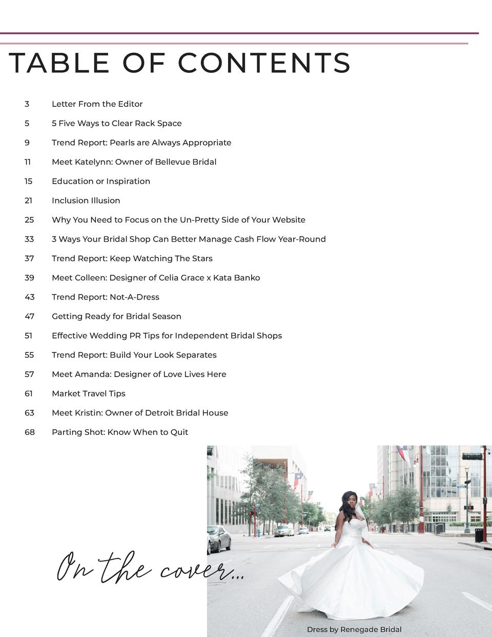 TABLE OF CONTENTS 3  Letter From the Editor  5  5 Five Ways to Clear Rack Space  9  Trend Report  Pearls are Always Approp...
