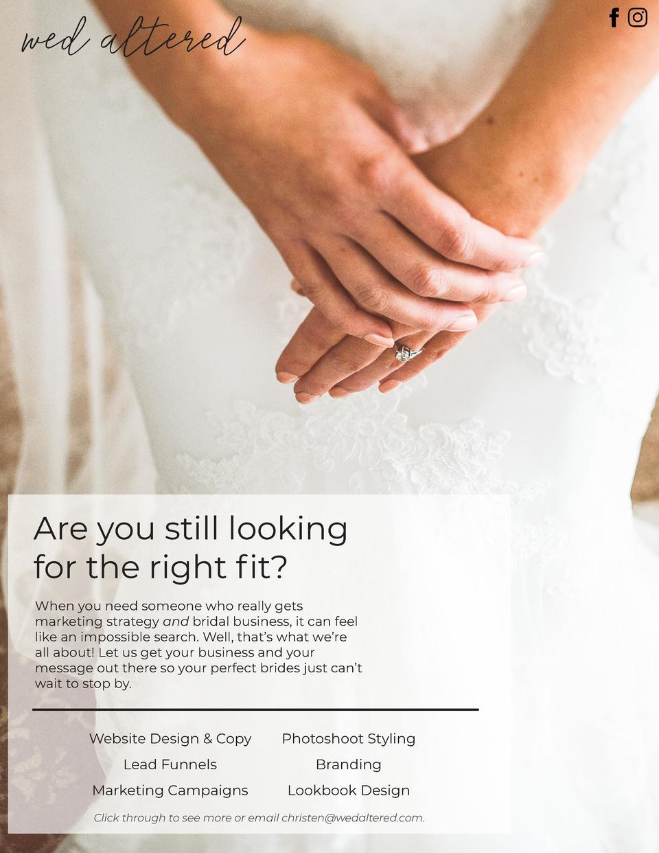 wed altered  Are you still looking for the right fit  When you need someone who really gets marketing strategy and bridal ...