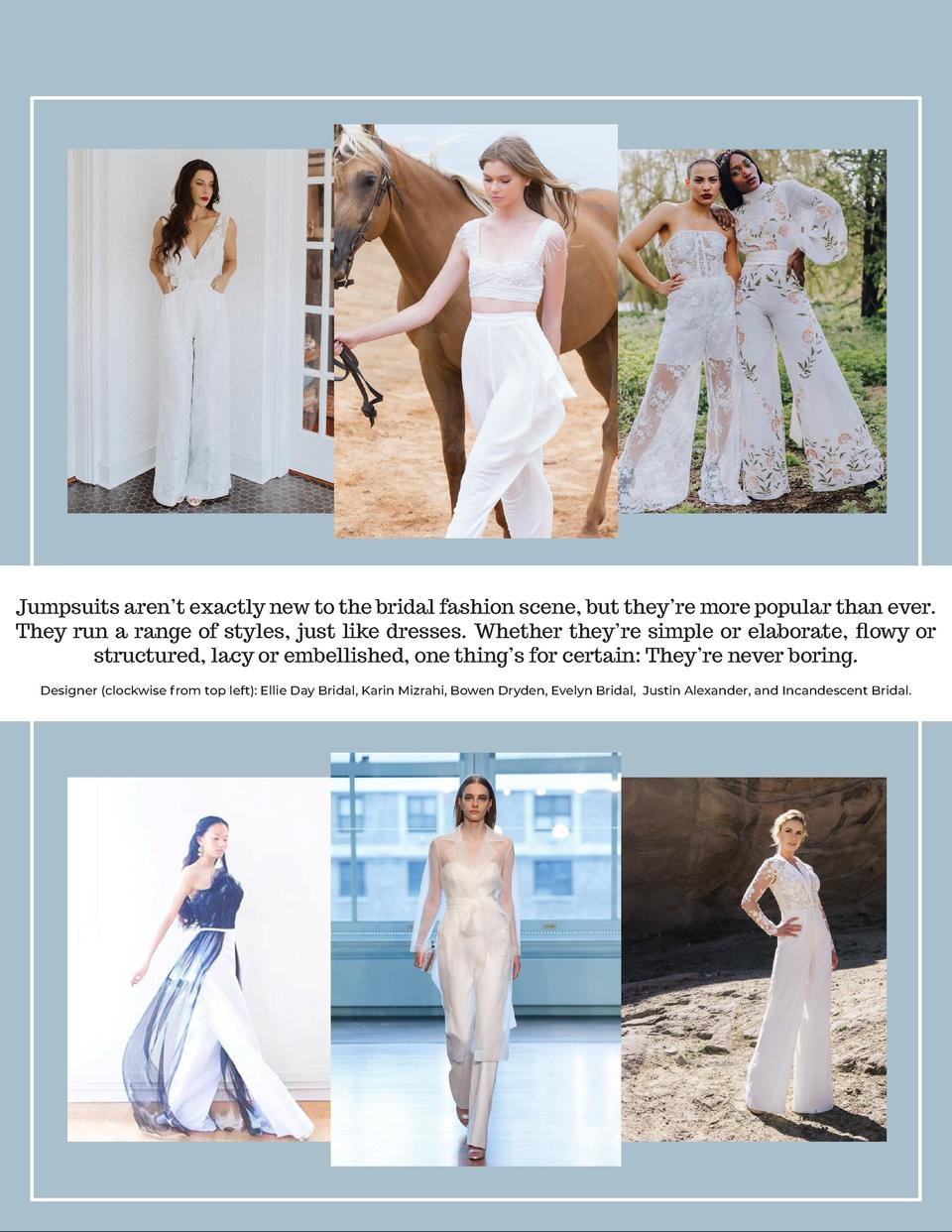 Jumpsuits aren   t exactly new to the bridal fashion scene, but they   re more popular than ever. They run a range of styl...