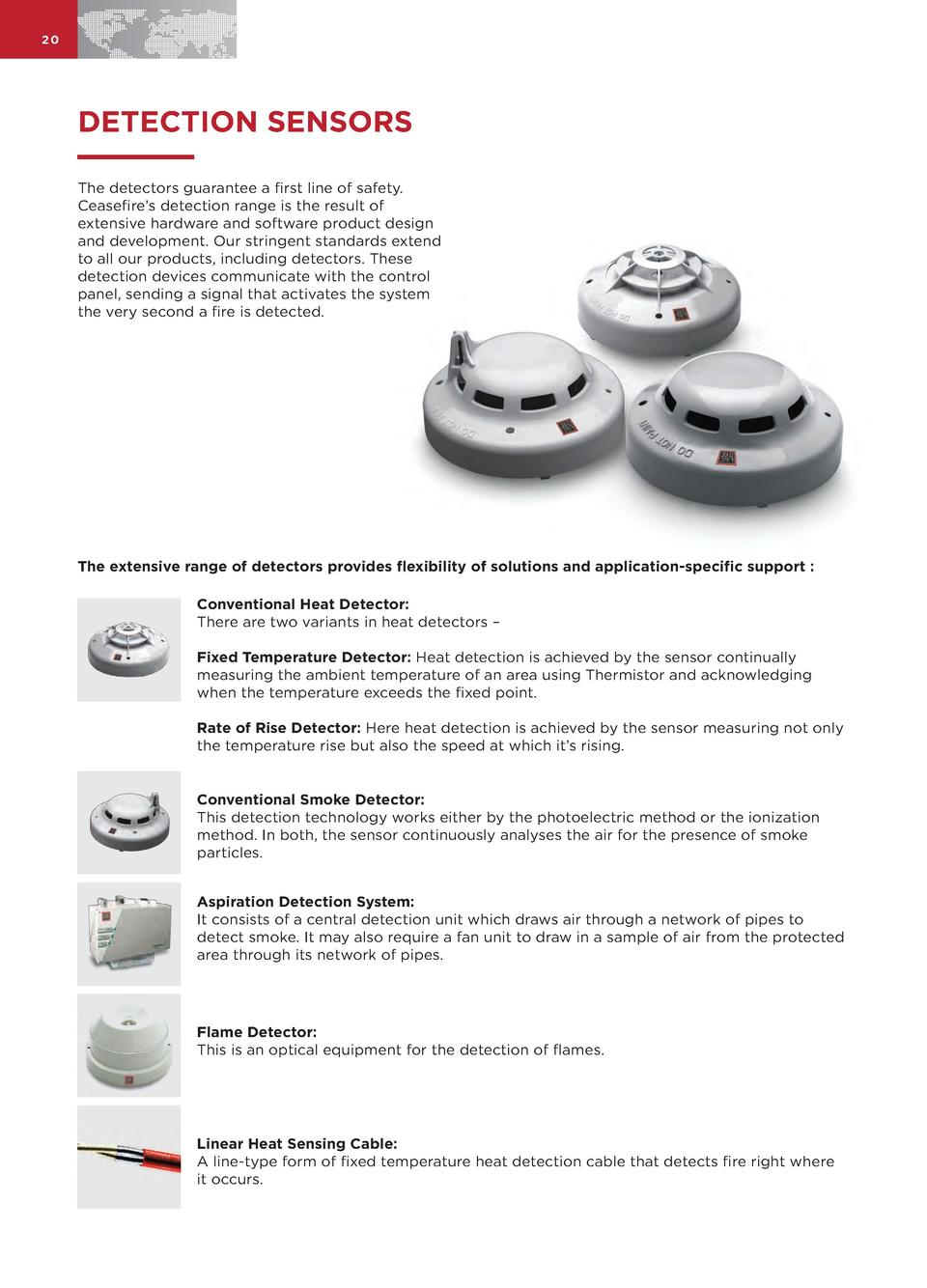 20  DETECTION SENSORS The detectors guarantee a first line of safety. Ceasefire   s detection range is the result of exten...