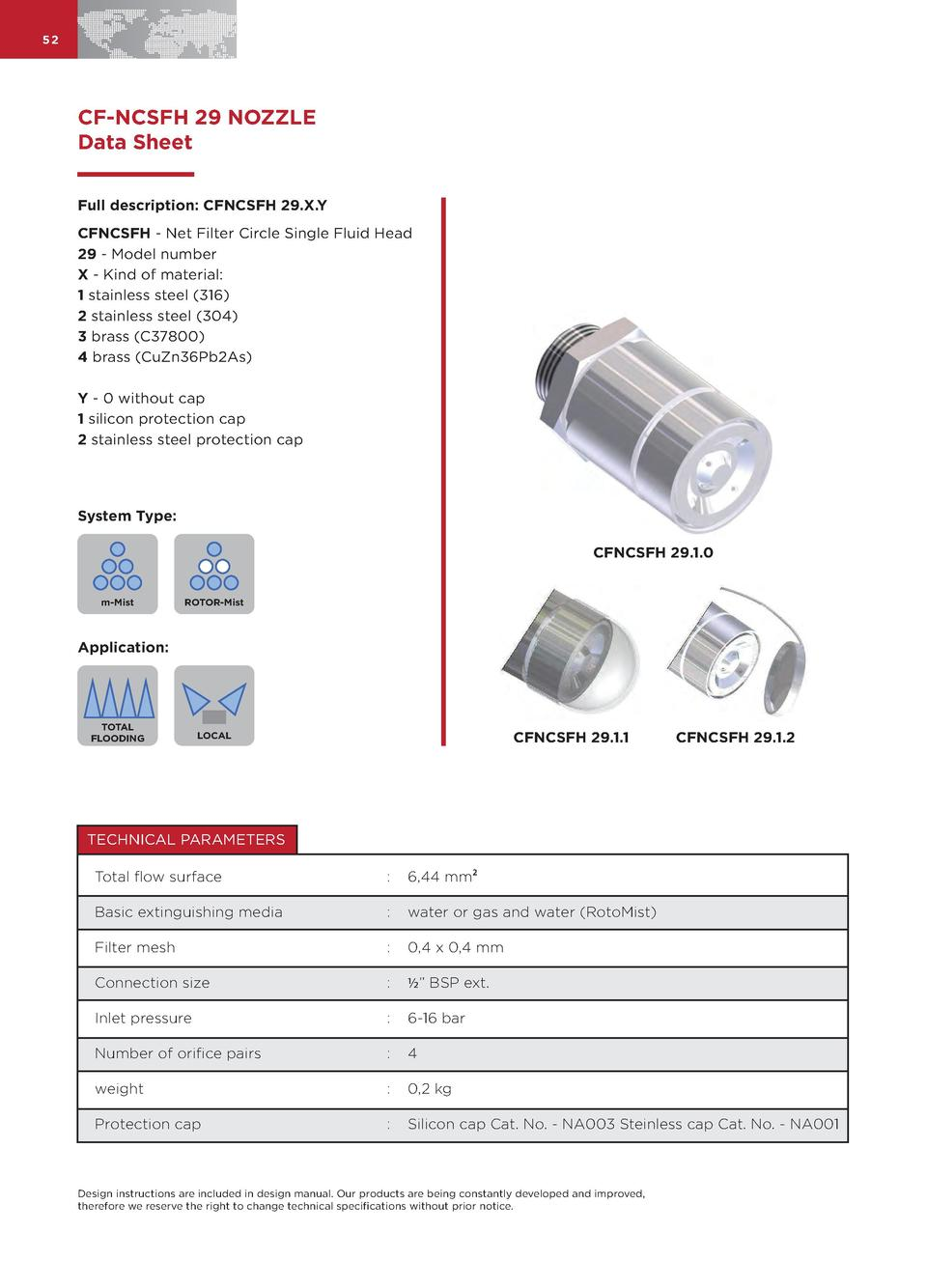 52  CF-NCSFH 29 NOZZLE Data Sheet Full description  CFNCSFH 29.X.Y CFNCSFH - Net Filter Circle Single Fluid Head 29 - Mode...
