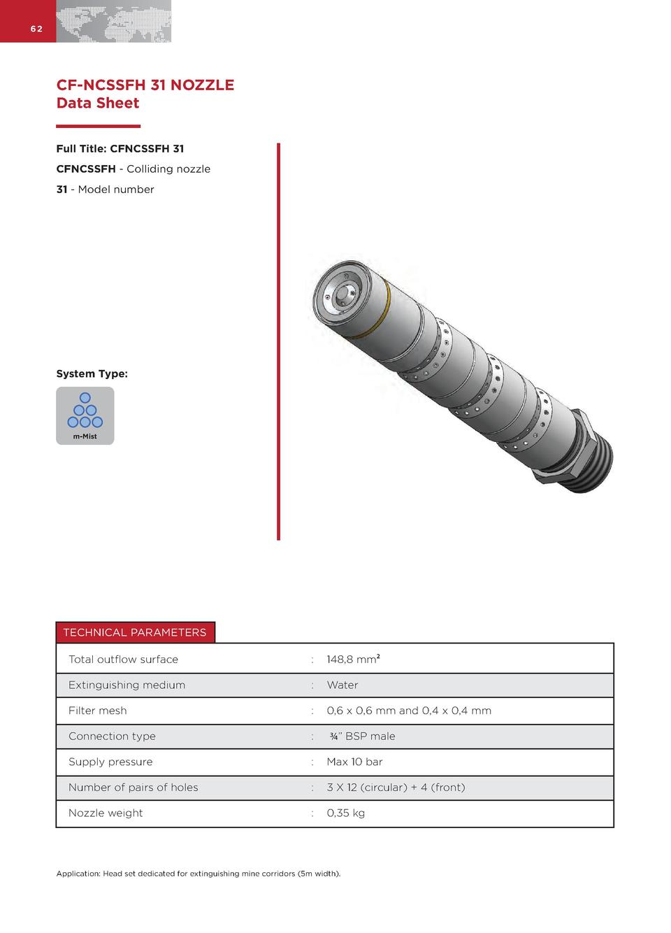 62  CF-NCSSFH 31 NOZZLE Data Sheet Full Title  CFNCSSFH 31 CFNCSSFH - Colliding nozzle 31 - Model number  System Type   m-...