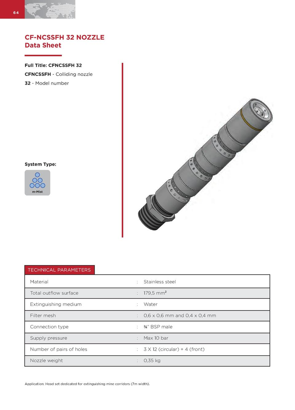 64  CF-NCSSFH 32 NOZZLE Data Sheet Full Title  CFNCSSFH 32 CFNCSSFH - Colliding nozzle 32 - Model number  System Type   m-...