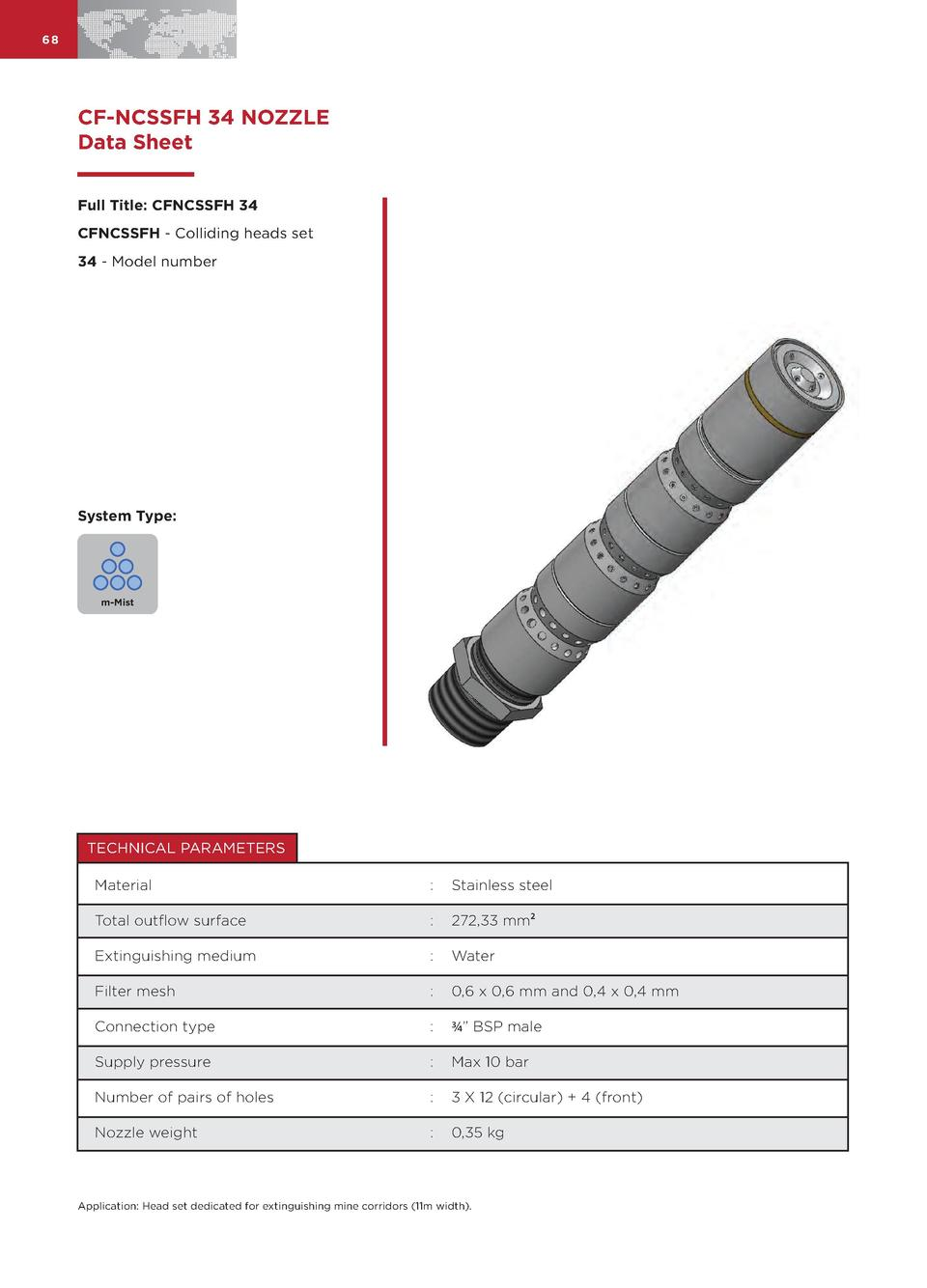 68  CF-NCSSFH 34 NOZZLE Data Sheet Full Title  CFNCSSFH 34 CFNCSSFH - Colliding heads set 34 - Model number  System Type  ...