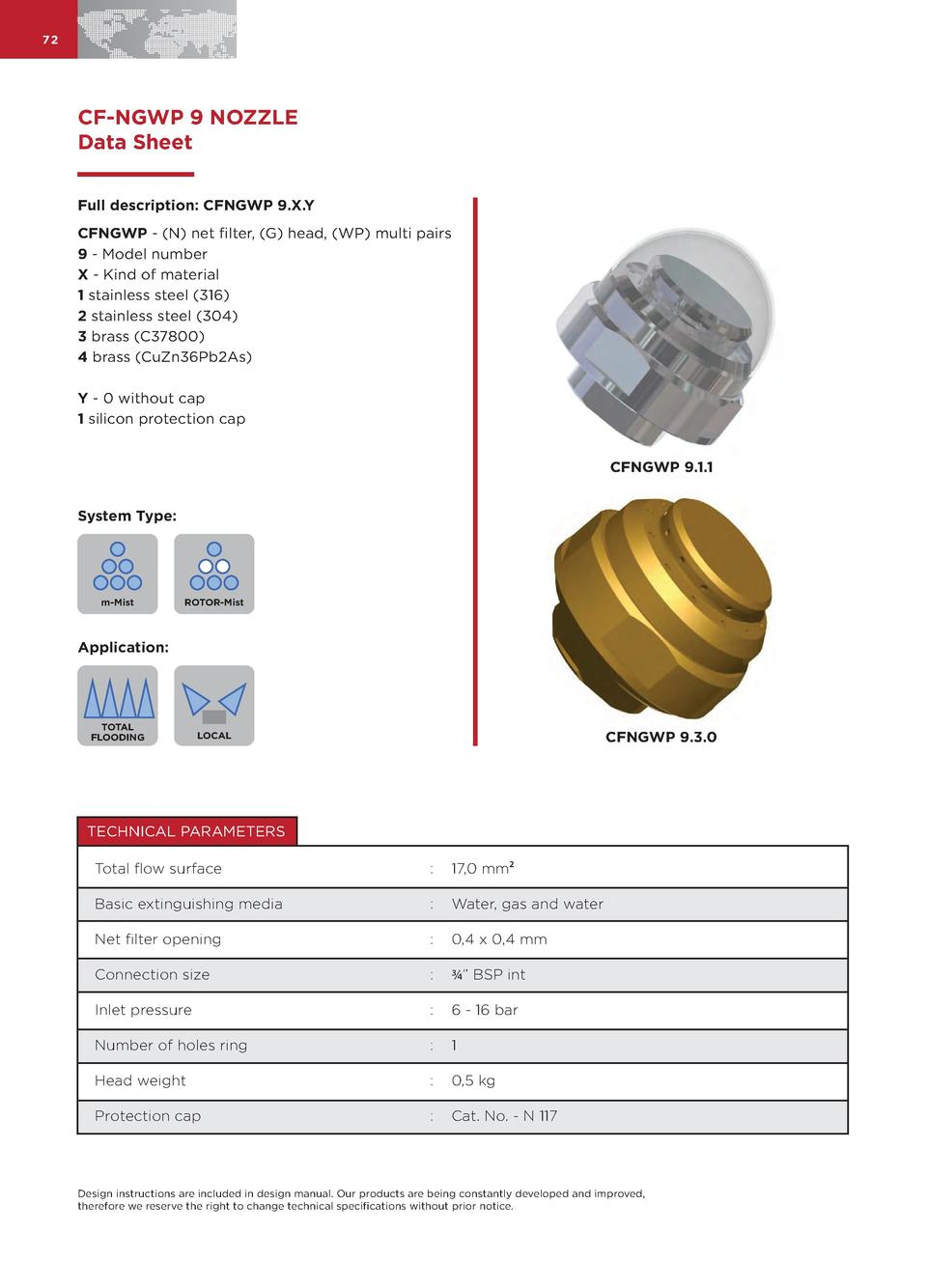 72  CF-NGWP 9 NOZZLE Data Sheet Full description  CFNGWP 9.X.Y CFNGWP -  N  net filter,  G  head,  WP  multi pairs 9 - Mod...