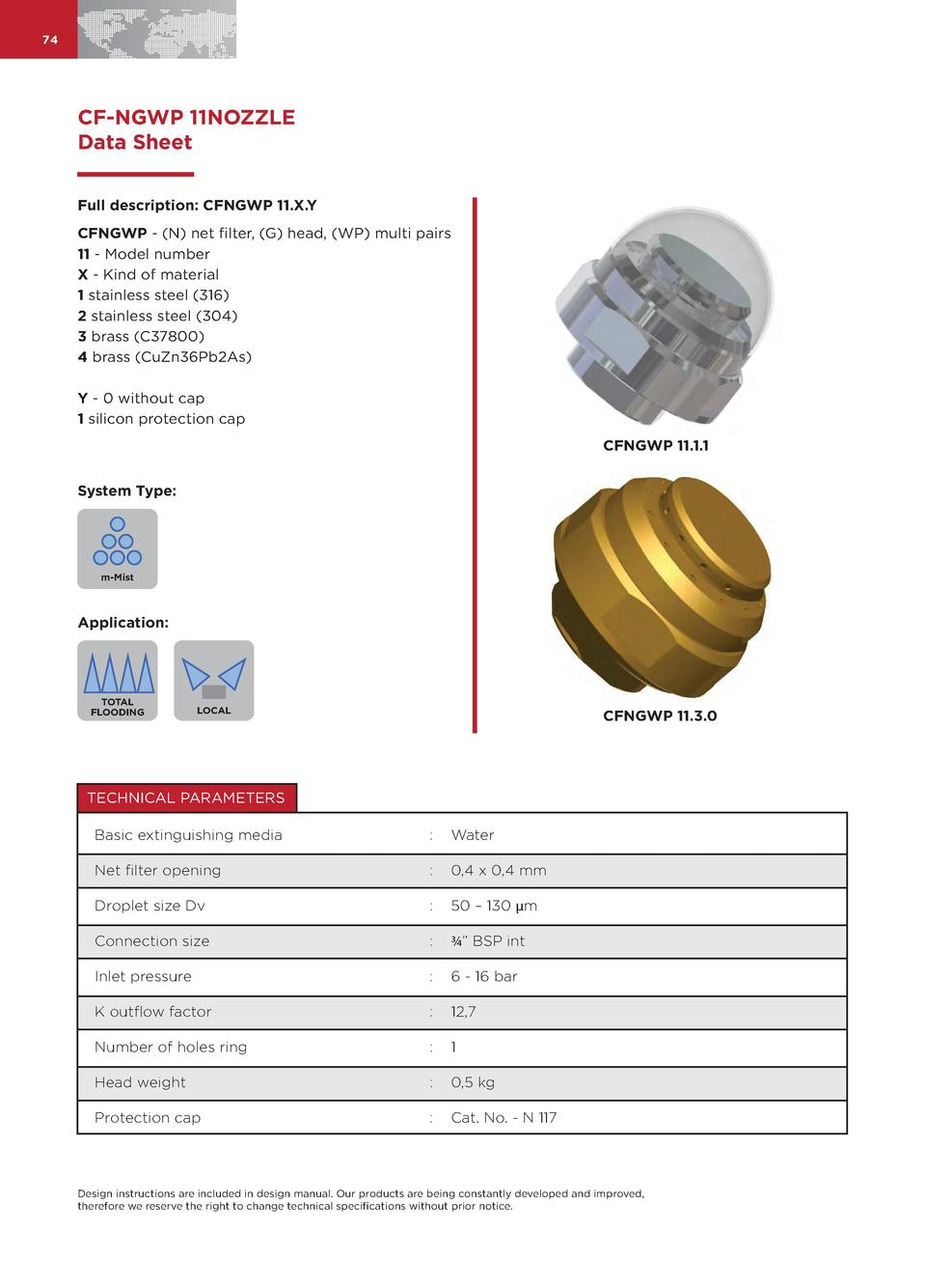 74  CF-NGWP 11NOZZLE Data Sheet Full description  CFNGWP 11.X.Y CFNGWP -  N  net filter,  G  head,  WP  multi pairs 11 - M...