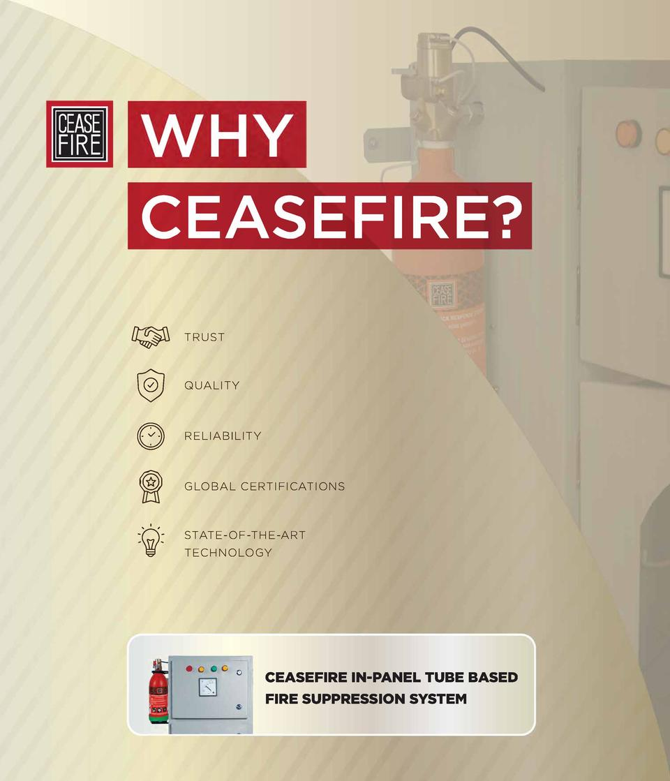 CEASEFIRE           0  I  -w6  TRUST  QUALITY  RELIABILITY  GLOBAL CERTIFICATIONS  STATE- OF-THE-ART TECHNOLOGY  e O ...
