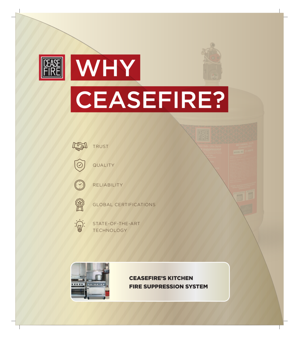 WHY CEASEFIRE  TRUST  QUALITY  RELIABILITY  GLOBAL CERTIFICATIONS  STATE-OF-THE-ART TECHNOLOGY  CEASEFIRE   S KITCHEN FIRE...