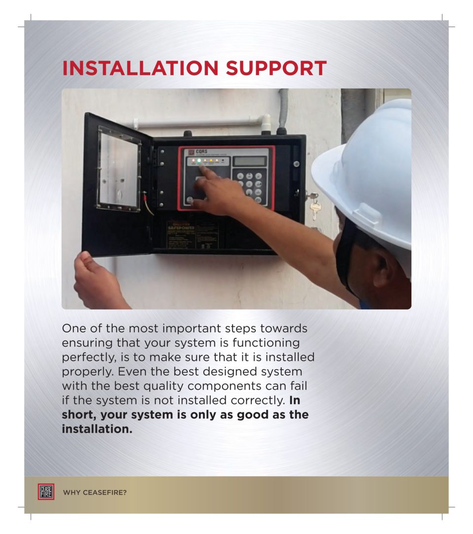 INSTALLATION SUPPORT  One of the most important steps towards ensuring that your system is functioning perfectly, is to ma...