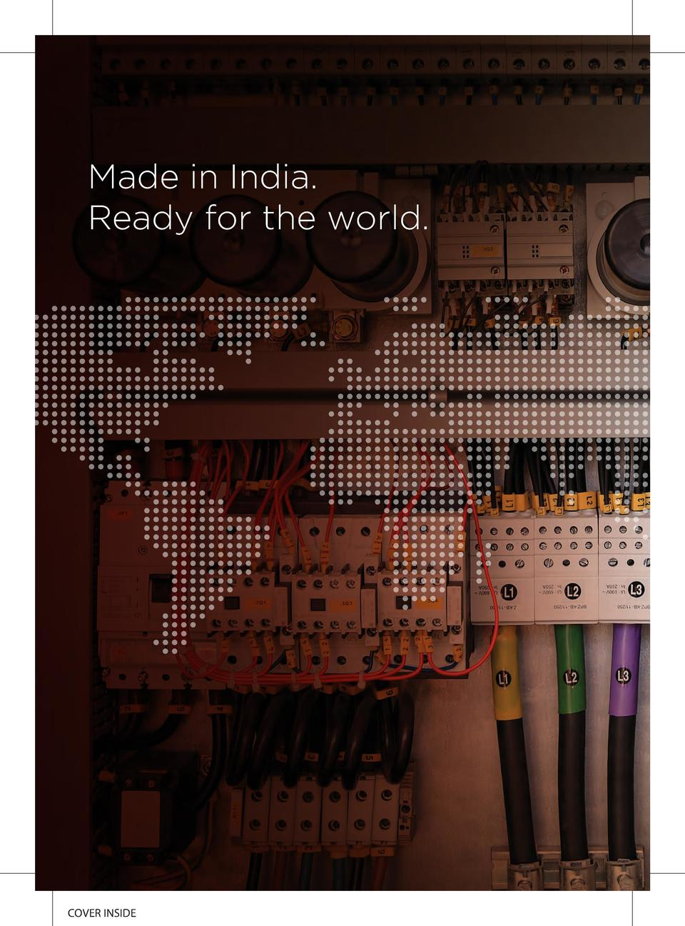 Made in India. Ready for the world.  COVER INSIDE