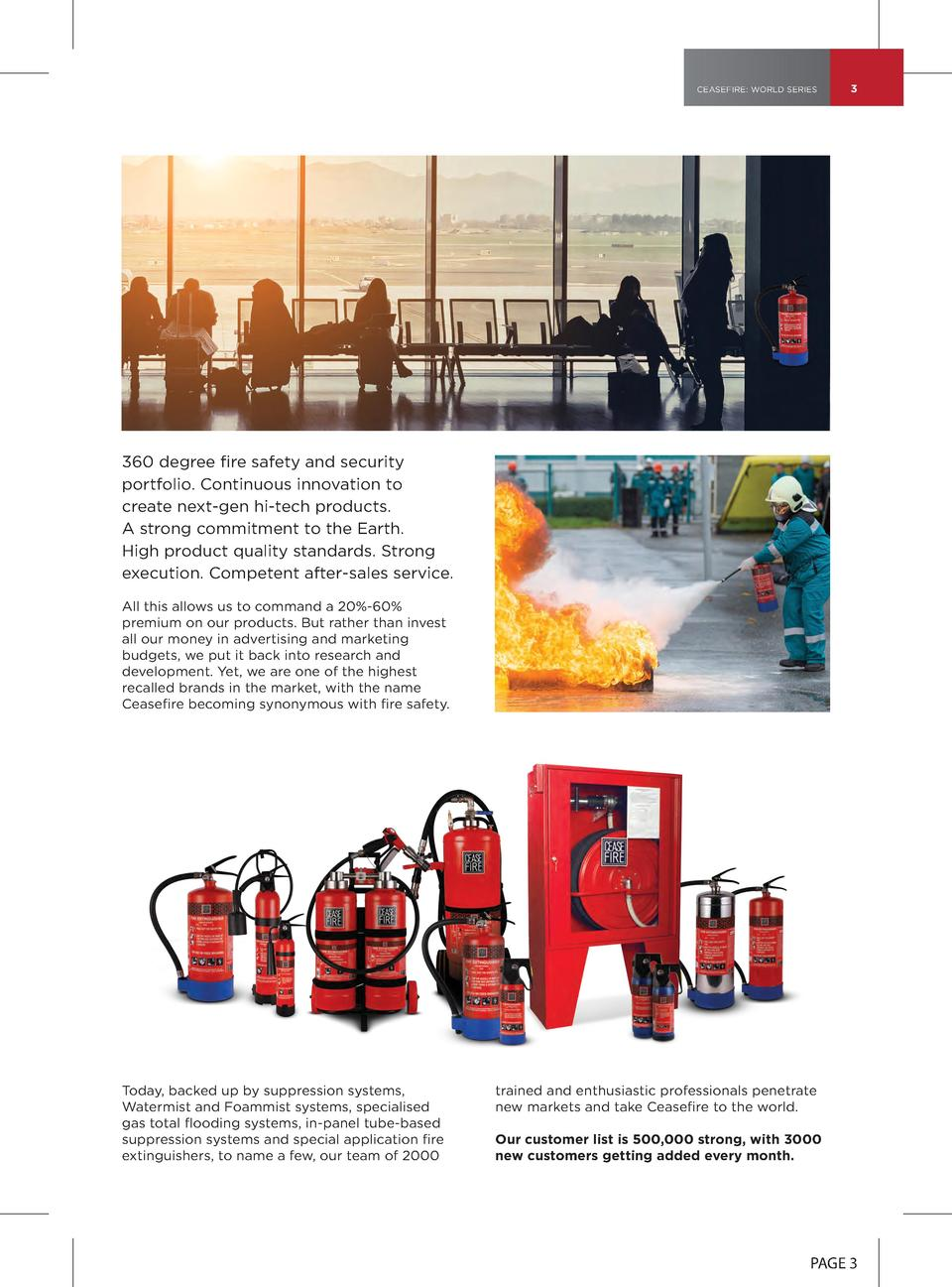 CEASEFIRE  WORLD SERIES  3  360 degree fire safety and security portfolio. Continuous innovation to create next-gen hi-tec...
