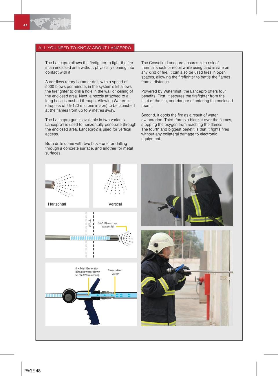 48  ALL YOU NEED TO KNOW ABOUT LANCEPRO  The Lancepro allows the firefighter to fight the fire in an enclosed area without...