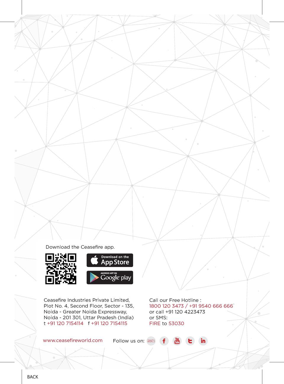 Download the Ceasefire app.  Ceasefire Industries Private Limited, Plot No. 4, Second Floor, Sector - 135, Noida - Greater...