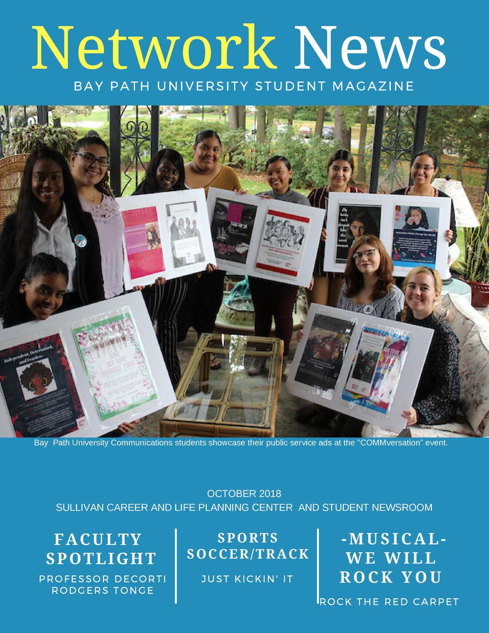 Network News BAY PATH UNIVERSITY STUDENT MAGAZINE    Bay Path University Communications students showcase their public ser...