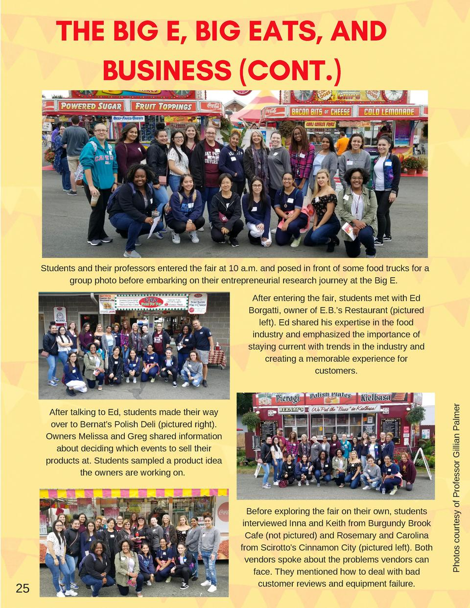 THE BIG E, BIG EATS, AND BUSINESS  CONT.   Students and their professors entered the fair at 10 a.m. and posed in front of...