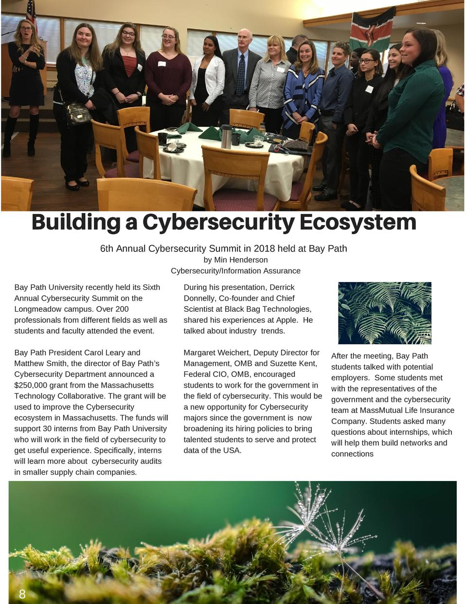 Building a Cybersecurity Ecosystem 6th Annual Cybersecurity Summit in 2018 held at Bay Path by Min Henderson Cybersecurity...