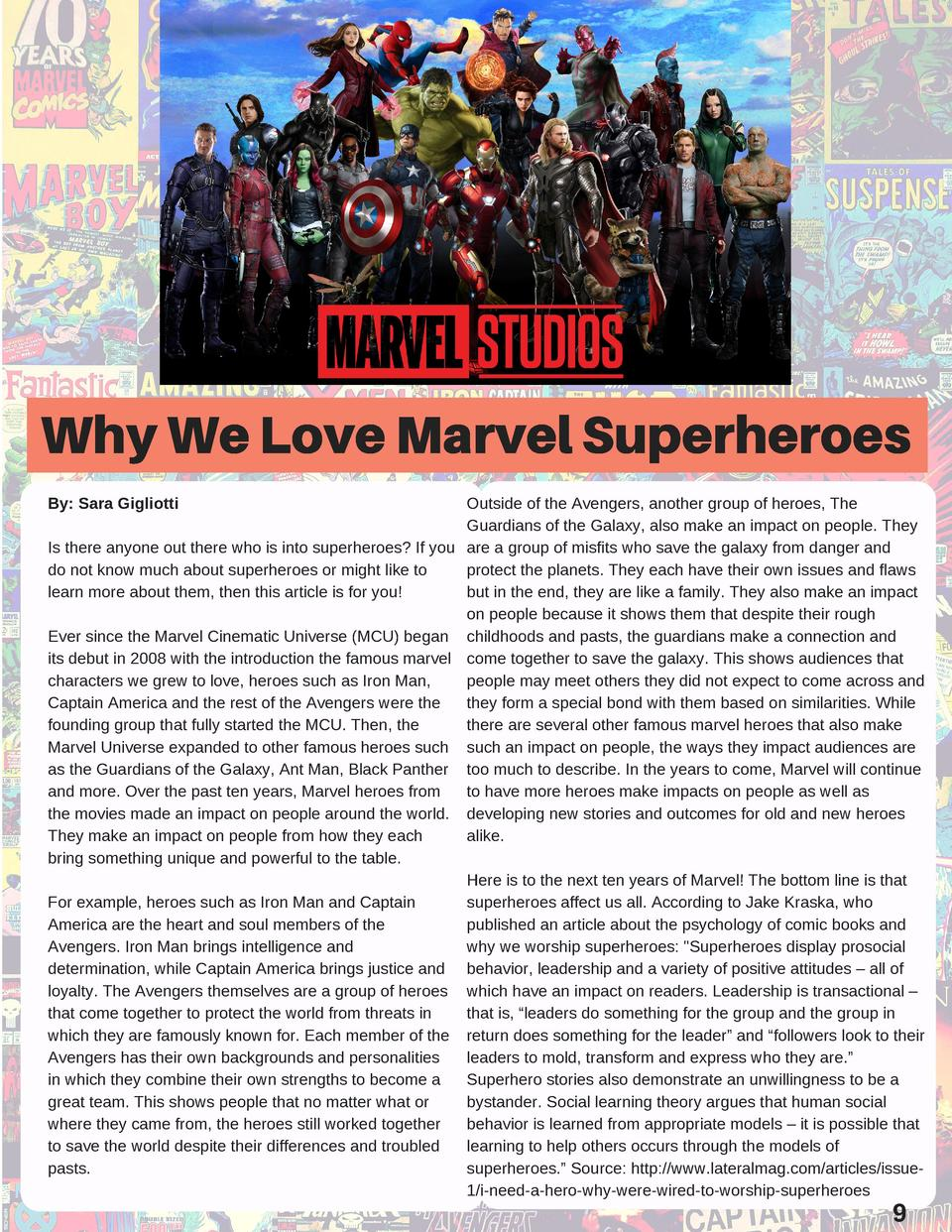 Why We Love Marvel Superheroes By  Sara Gigliotti  Outside of the Avengers, another group of heroes, The Guardians of the ...