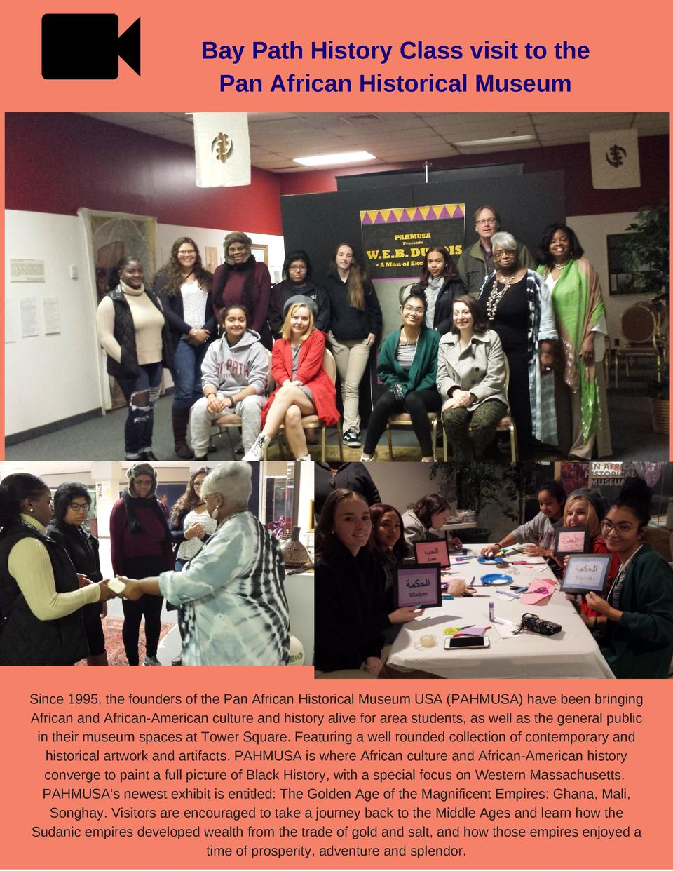 Bay Path History Class visit to the Pan African Historical Museum  Since 1995, the founders of the Pan African Historical ...