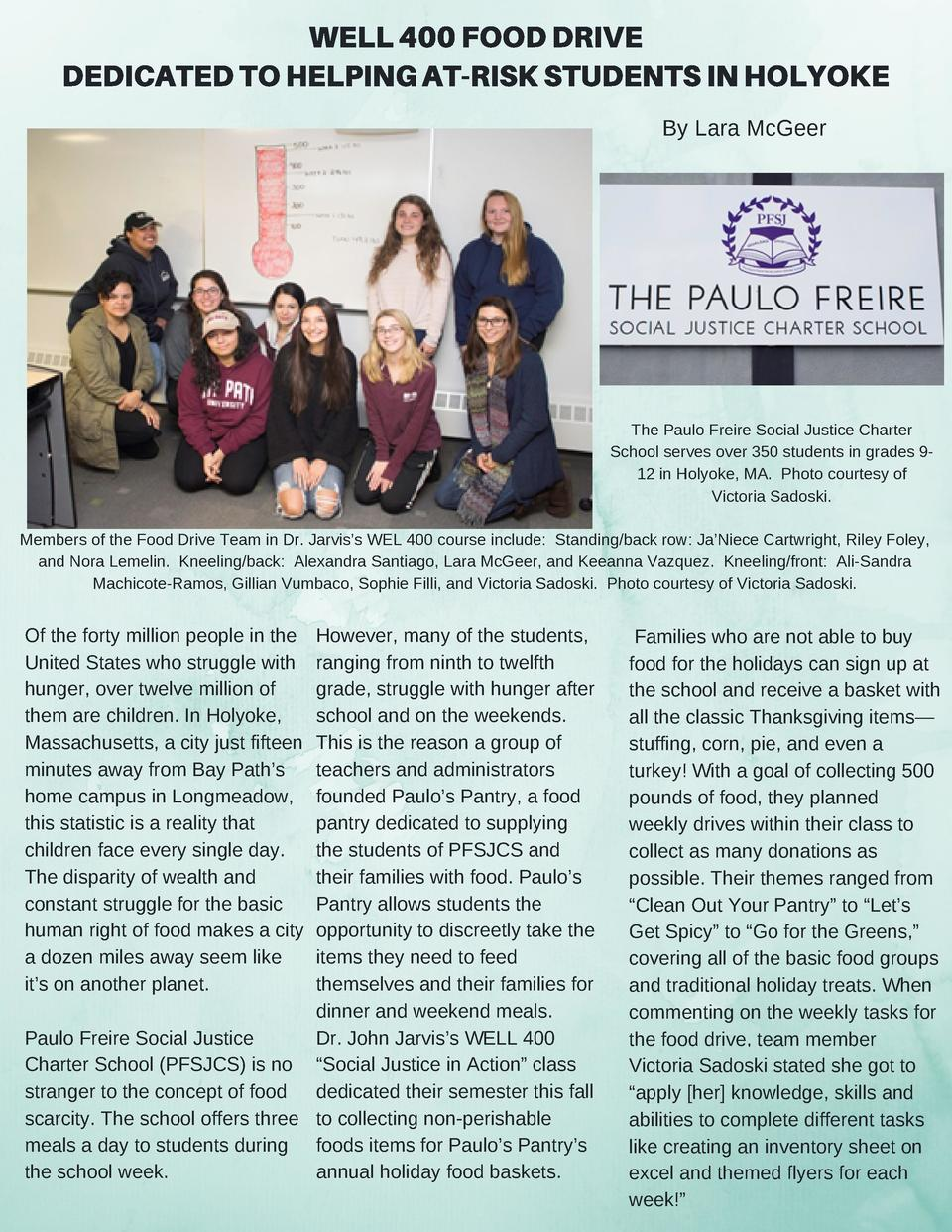 WELL 400 FOOD DRIVE DEDICATED TO HELPING AT-RISK STUDENTS IN HOLYOKE By Lara McGeer  The Paulo Freire Social Justice Chart...