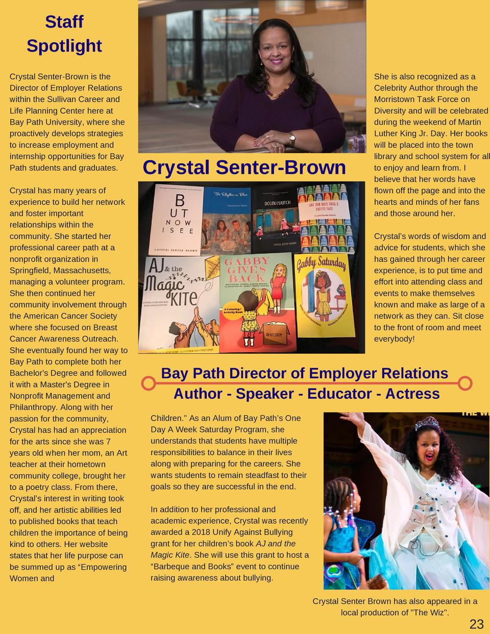 Staff Spotlight Crystal Senter-Brown is the Director of Employer Relations within the Sullivan Career and Life Planning Ce...
