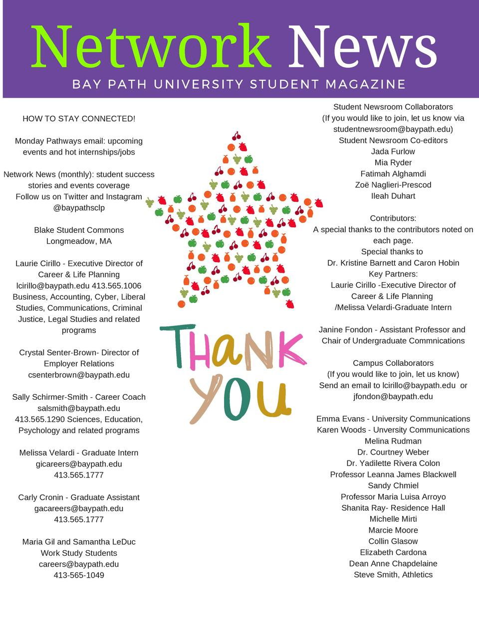 Network News BAY PATH UNIVERSITY STUDENT MAGAZINE    HOW TO STAY CONNECTED  Monday Pathways email  upcoming events and hot...