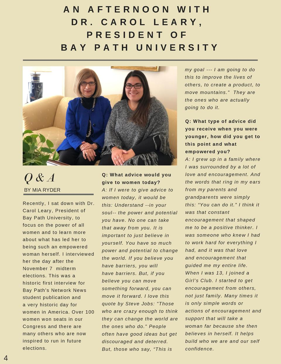 AN AFTERNOON WITH DR. CAROL LEARY, PRESIDENT OF BAY PATH UNIVERSITY my goal --- I am going to do this to improve the lives...