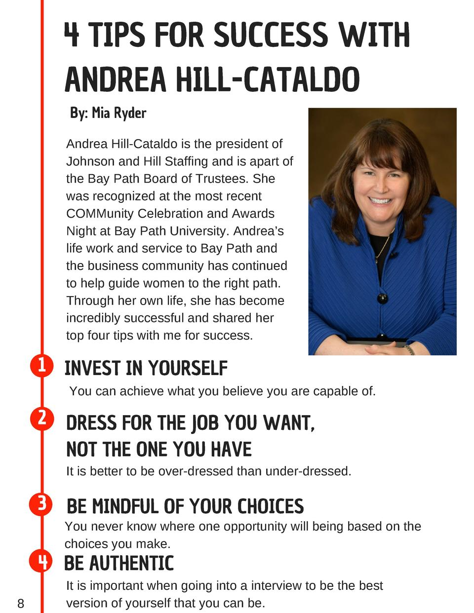 4 TIPS FOR SUCCESS WITH ANDREA HILL-CATALDO By  Mia Ryder Andrea Hill-Cataldo is the president of Johnson and Hill Staffin...