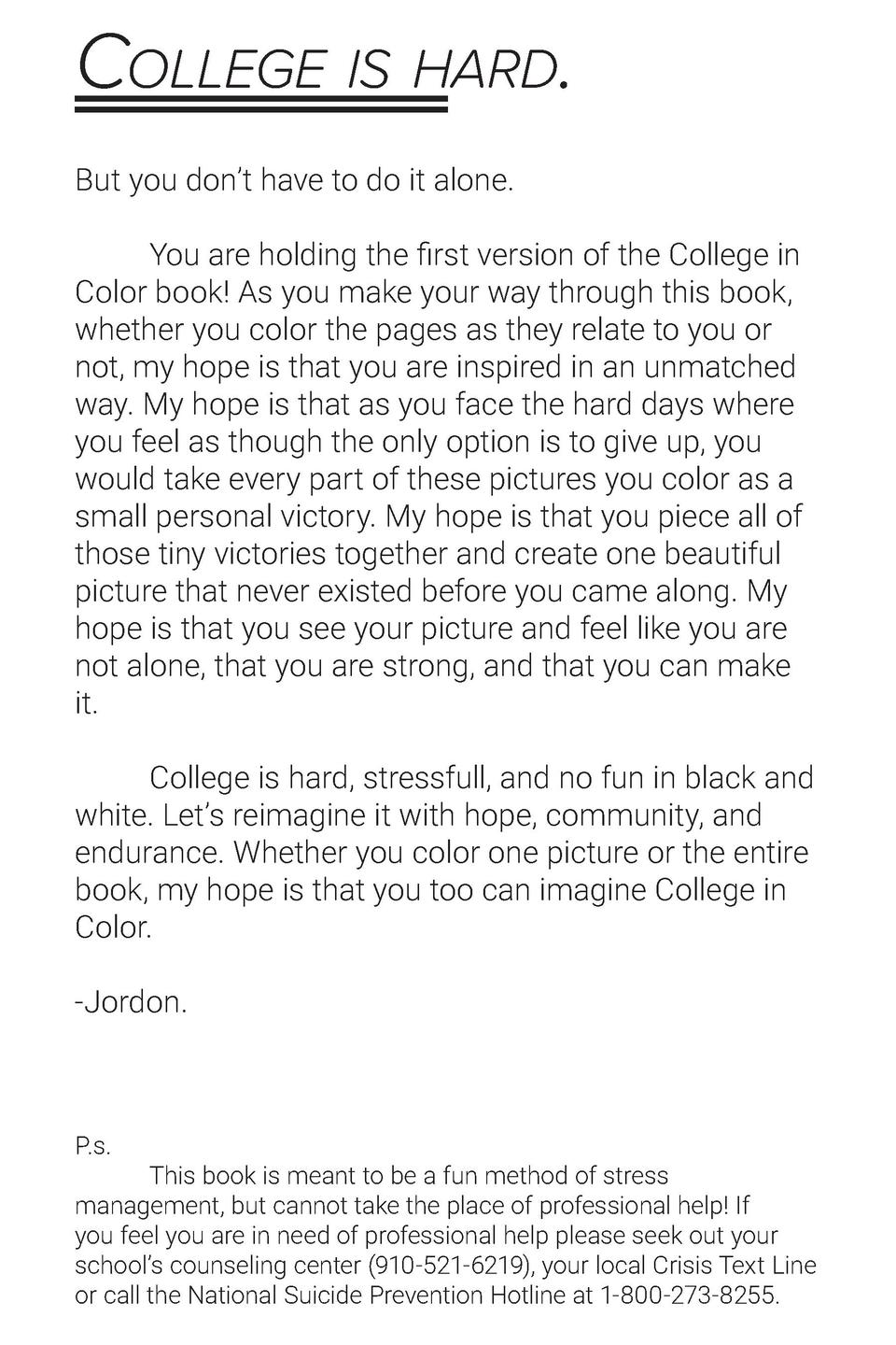 College is hard. But you don   t have to do it alone.   You are holding the first version of the College in Color book  As...