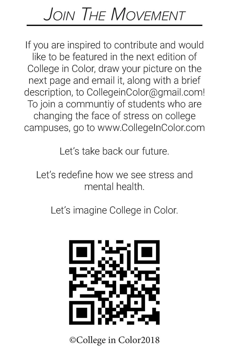 Join The Movement If you are inspired to contribute and would like to be featured in the next edition of College in Color,...