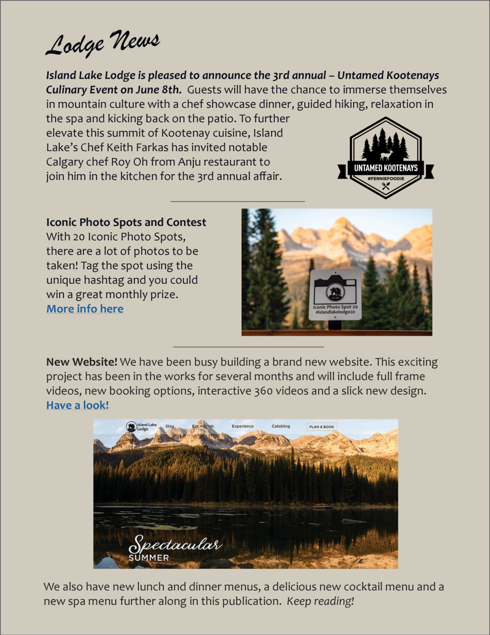 Lodge News Island Lake Lodge is pleased to announce the 3rd annual     Untamed Kootenays Culinary Event on June 8th. Guest...