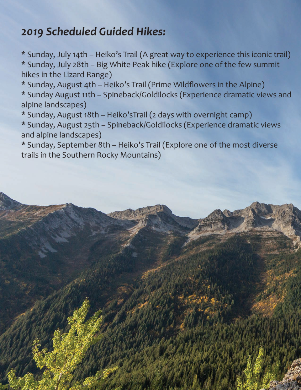 2019 Scheduled Guided Hikes    Sunday, July 14th     Heiko   s Trail  A great way to experience this iconic trail    Sunda...