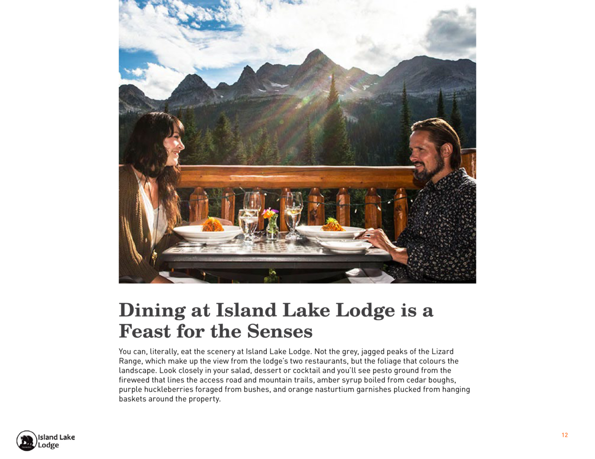 Dining at Island Lake Lodge is a Feast for the Senses You can, literally, eat the scenery at Island Lake Lodge. Not the gr...