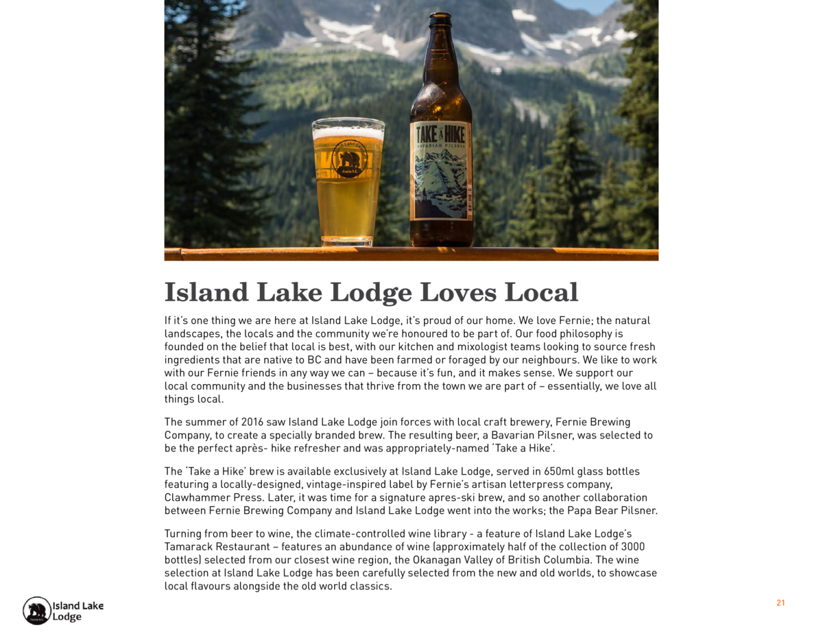 Island Lake Lodge Loves Local If it   s one thing we are here at Island Lake Lodge, it   s proud of our home. We love Fern...