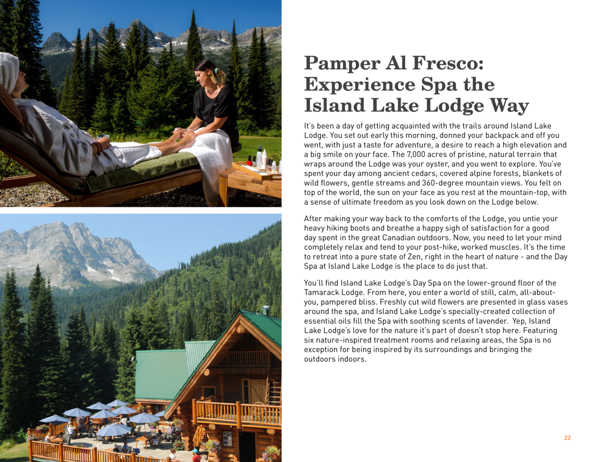 Pamper Al Fresco  Experience Spa the Island Lake Lodge Way It   s been a day of getting acquainted with the trails around ...